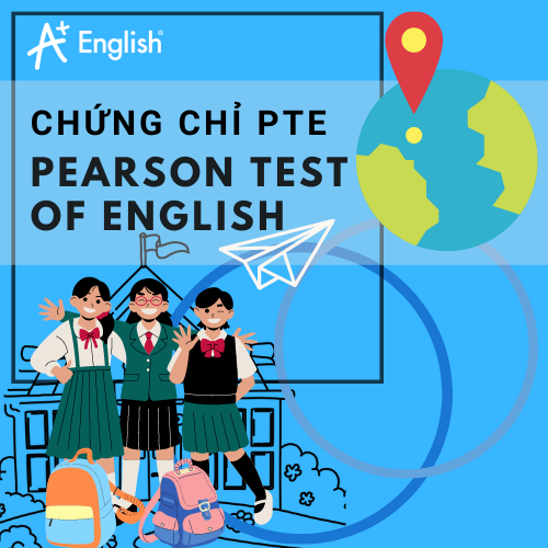 CHỨNG CHỈ TIẾNG ANH PTE